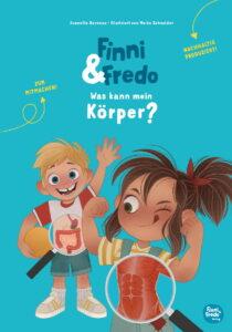 Finni und Fredo Was kann mein Koerper von Jeanette Bernsau