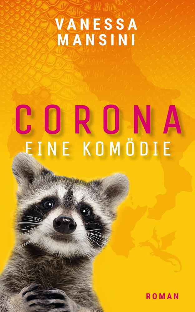 Corona - Eine Komödie von Vanessa Mansini
