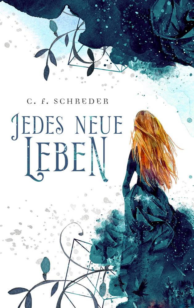 Jedes Neue Leben von C. F. Schreder