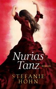 Nurias Tanz von Stefanie Hohn