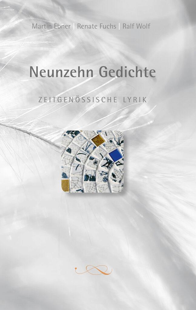Neunzehn Gedichte - Zeitgenössische Lyrik